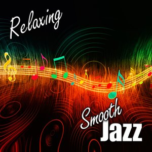 Imagen de 'Relaxing: The Smooth Jazz Instrumental That's Easy Listening and Romantic'