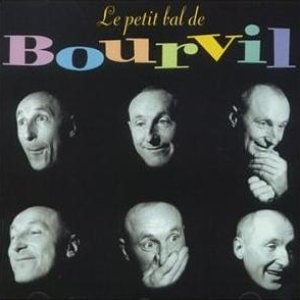 Image for 'Le petit bal de Bourvil'