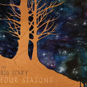 Image for 'The Big Scary Four Seasons'