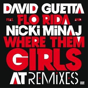 Bild für 'Where Them Girls At (Remixes)'