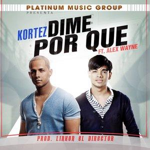 Image for 'Dime Por Que - Single'
