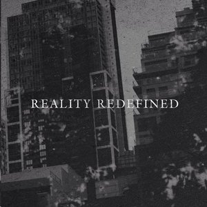 Image for 'Reality Redefined'