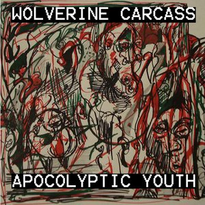Image for 'Wolverine Carcass/Apocolyptic Youth split'