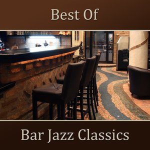 Image for 'Best Of Bar Jazz Classics'