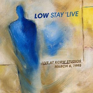 Image for 'Stay 'Live - Remastered. Live at KCRW Studios March 6, 1995'