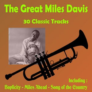 Image for 'The Great Miles Davis - 30 Classic Tracks'