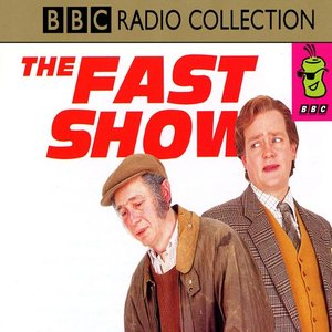 Image for 'The Fast Show'