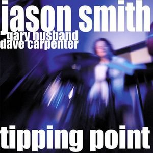 Image for 'Tipping Point (feat. Gary Husband & Dave Carpenter)'