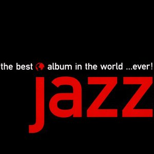 Image for 'The Best Jazz Album in the World... Ever! (disc 2)'