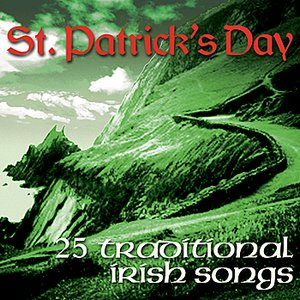 Image for 'St. Patrick's Day - 25 Traditional Irish Songs'
