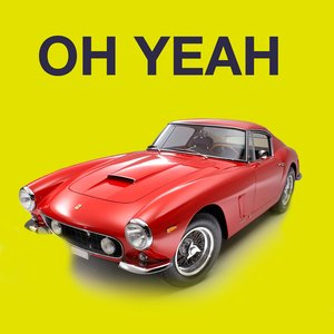 Image for 'Oh Yeah (as heard in Ferris Bueller's Day Off)'