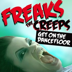 Image for 'The Creeps (Get On The Dancefloor)'