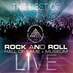 Bild für 'The Best of Rock and Roll Hall of Fame + Museum Live'