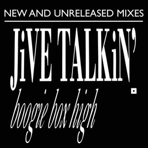 Image for 'Jive Talkin' New & Unreleased Remixes'