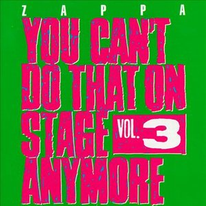 Image for 'You Can't Do That on Stage Anymore Vol.3'