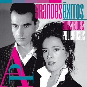 Image for 'Grandes Éxitos: Amistades Peligrosas'