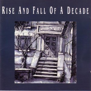 Image for 'Rise And Fall Of A Decade'