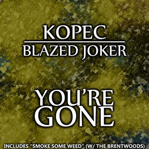 Image for 'You're Gone (feat. The Blazed Joker) - Single'