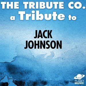 Image for 'A Tribute to Jack Johnson'