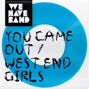 Image for 'You Came Out / West End Girls - Single + Remixes'