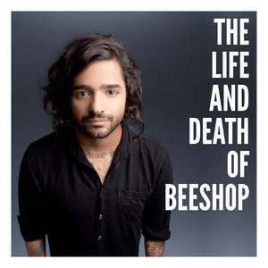 Image for 'The Life and Death of Beeshop'