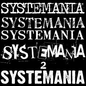 Image for 'Systemania 2'