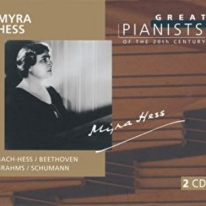 Image for 'Great Pianists of the 20th Century Vol.45 - Myra Hess'