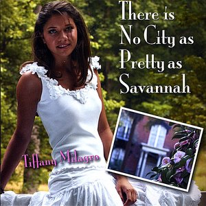Image for 'There Is No City As Pretty As Savannah'