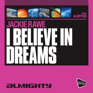 Image for 'Almighty Presents: I Believe In Dreams'
