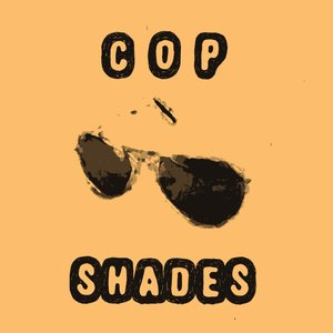 Image for 'Cop Shades EP'