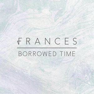 Image for 'Borrowed Time (Remixes)'