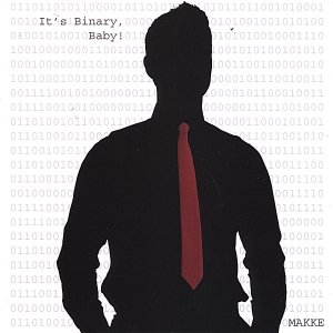 Image for 'It's Binary, Baby!'