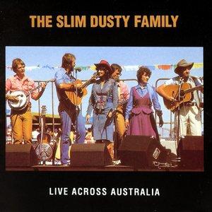 Image for 'The Slim Dusty Family Live Across Australia'