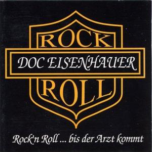 Image for 'Rock'n'Roll … bis der Arzt kommt'