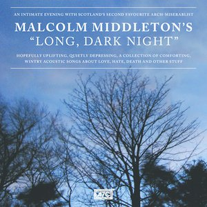Image for 'Malcolm Middleton's Long, Dark Night'