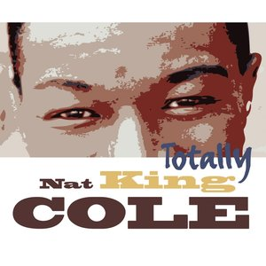 Image for 'Totally Nat King Cole'