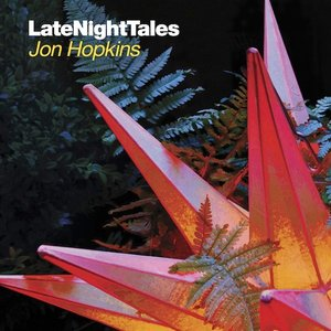 Image for 'LateNightTales: Jon Hopkins'