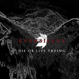 Image for 'Die Or Live Trying'