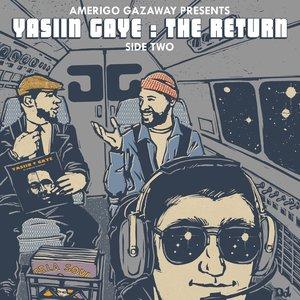 Image for 'Yasiin Gaye: The Return (Side Two)'