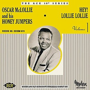 Image for 'Hey Lollie Lollie!: The Modern Recordings 1953-55'