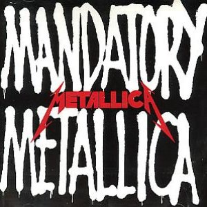 Image for 'Mandatory Metallica'