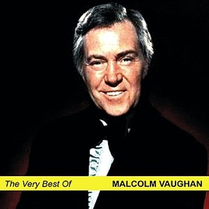 Image for 'The Very Best Of Malcolm Vaughan'