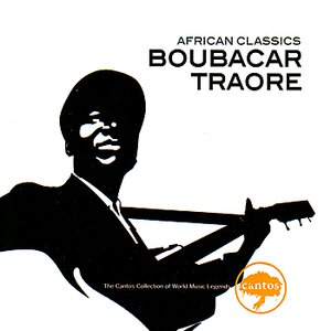 Image for 'African Classics: Boubacar Traore'
