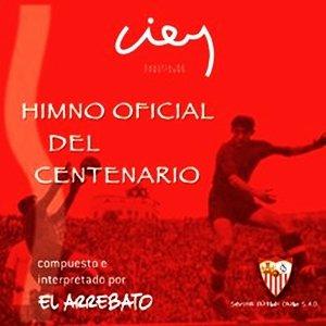 Image for 'Himno Oficial Del Centenario Del Sevilla F.C.'