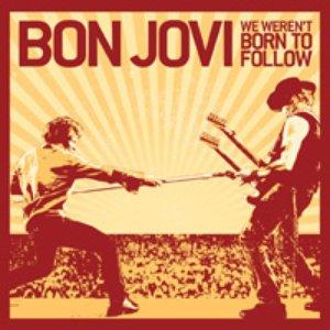 Imagen de 'We Weren't Born To Follow'