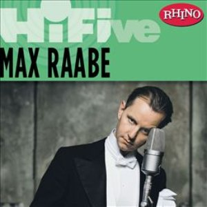 Image for 'Rhino Hi-Five: Max Raabe & Palast Orchester'