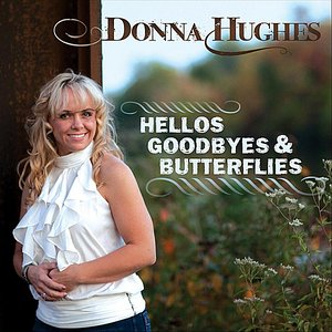 Image for 'Hellos, Goodbyes & Butterflies'