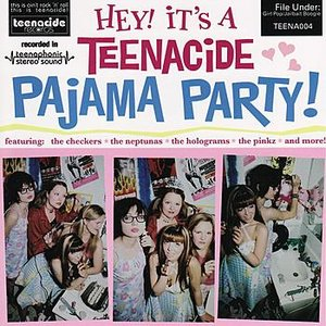 Image for 'Hey! It's a Teenacide Pajama Party'
