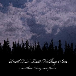 Image for 'Until The Last Falling Star'