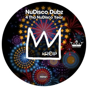 Image for 'Kreap Presents Nudisco Dubz 4 Tha NuDisco Year'